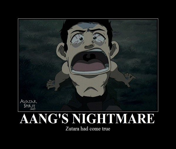 Tags: Anime, Avatar: The Last Airbender, Demotivational Poster, Aang