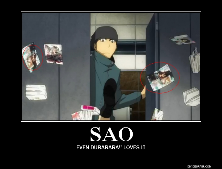 Tags Anime DURARARA Sword Art Online Demotivational Poster