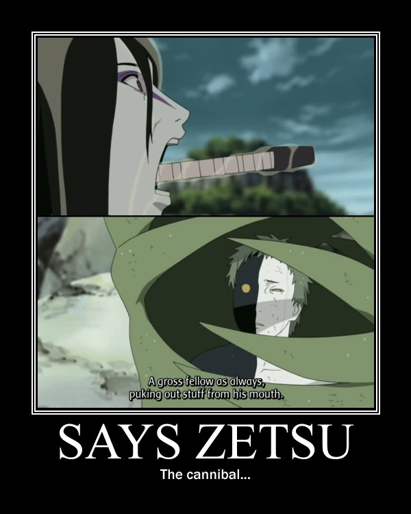Tags: Anime, NARUTO, Zetsu, Orochimaru, Multi-colored Skin, Subtitled, Demotivational Poster, Screenshot, Akatsuki (NARUTO)